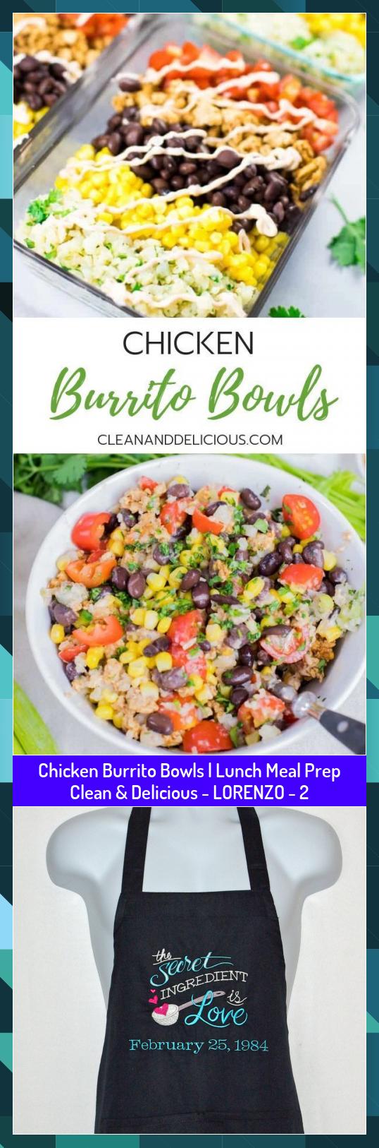 Chicken Burrito Bowls  Lunch Meal Prep Clean  Delicious  LORENZO  2