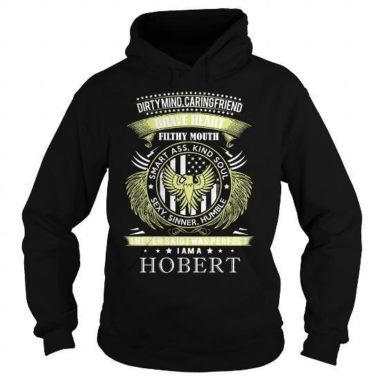 I Love HOBERT HOBERTBIRTHDAY HOBERTYEAR HOBERTHOODIE HOBERTNAME HOBERTHOODIES  TSHIRT FOR YOU T shirts