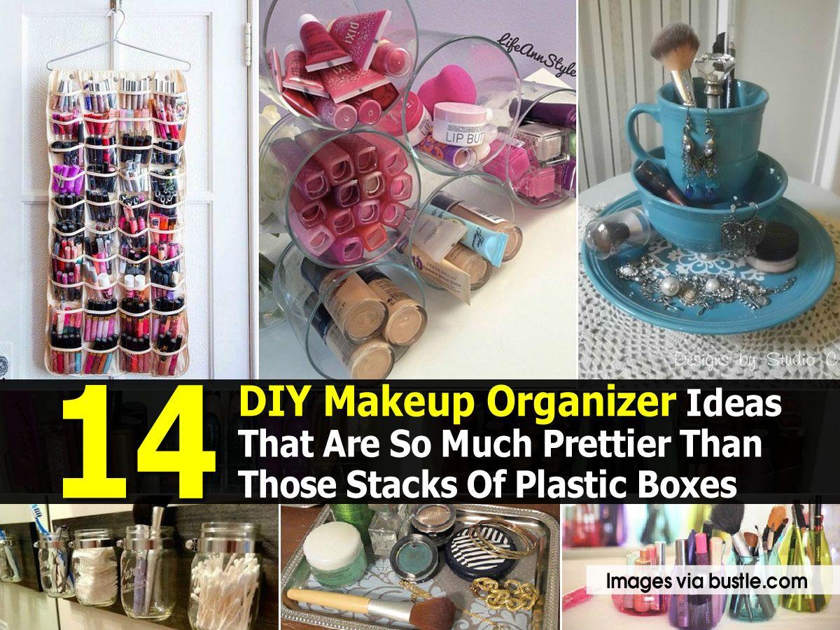 14 DIY Makeup Organizer Ideas That Are So Much Prettier Than Those…