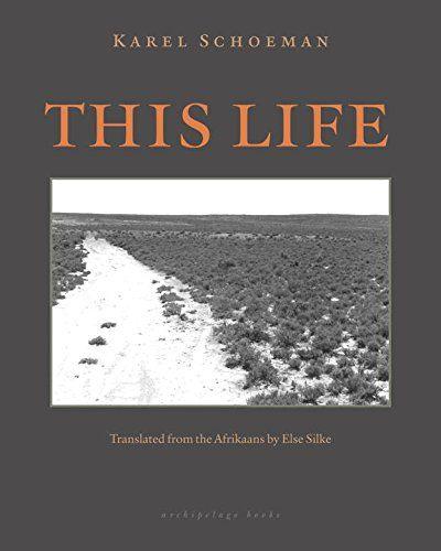 This Life: A Novel: Karel Shoeman, Else Silke: 9780914671152: Amazon.com: Books