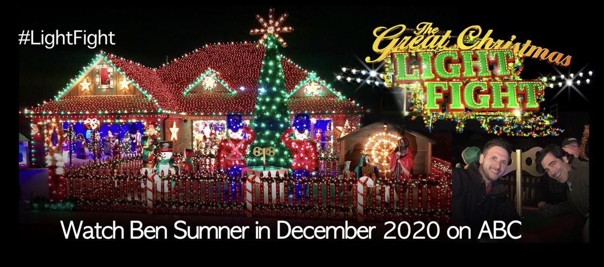 Ben Sumner will be on The Great Christmas Light Fight in Dec. 2020