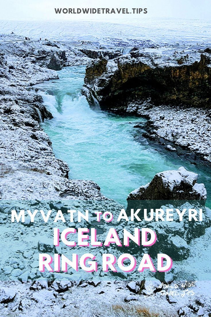 All you need to know for your Ring Road trip from Akureyri to Myvatn for your best European destination #Iceland #visiticeland #RingRoad