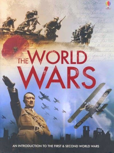 Our Favorite Things: The World Wars by Paul Dowswell, Ruth Brocklehurst...
