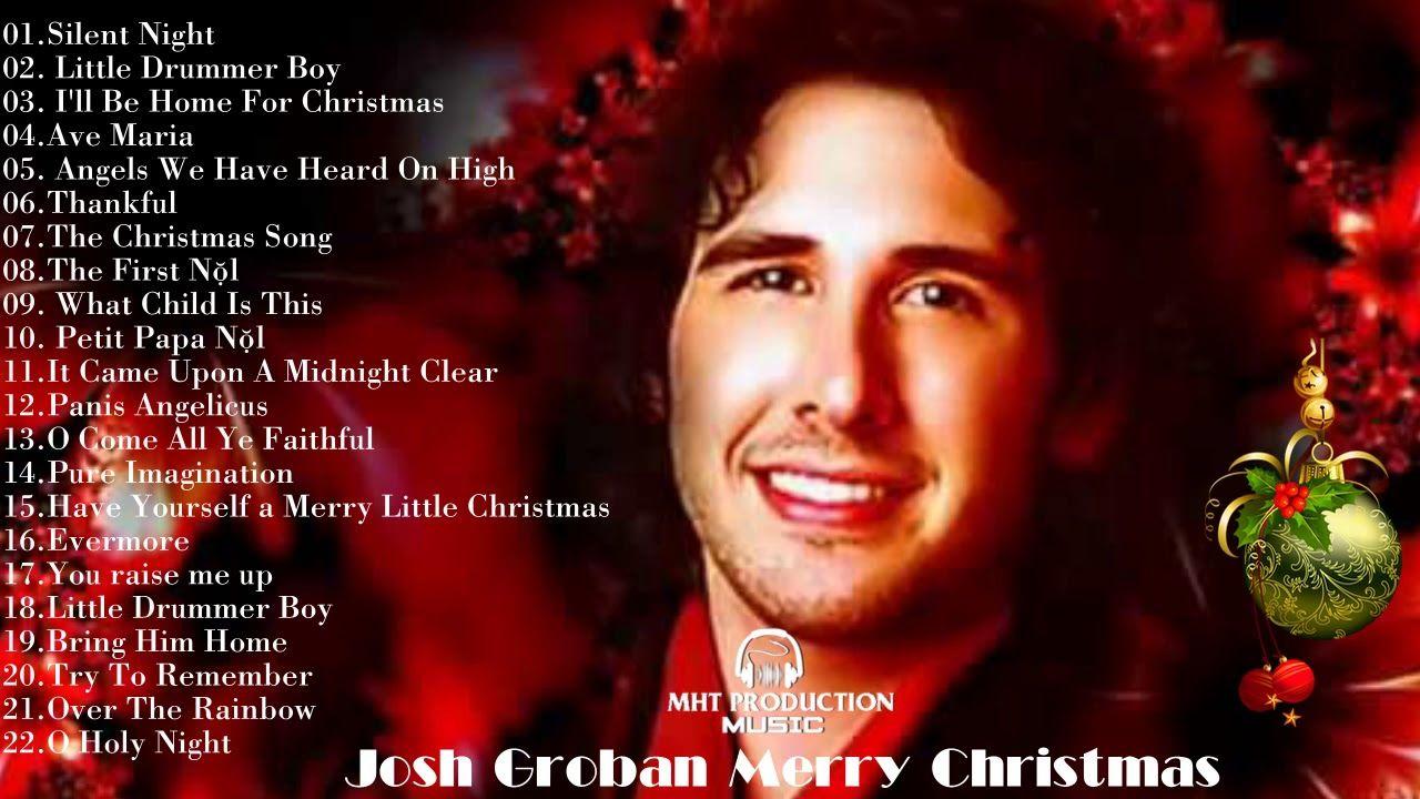 Josh Groban Christmas Songs Josh Groban Christmas