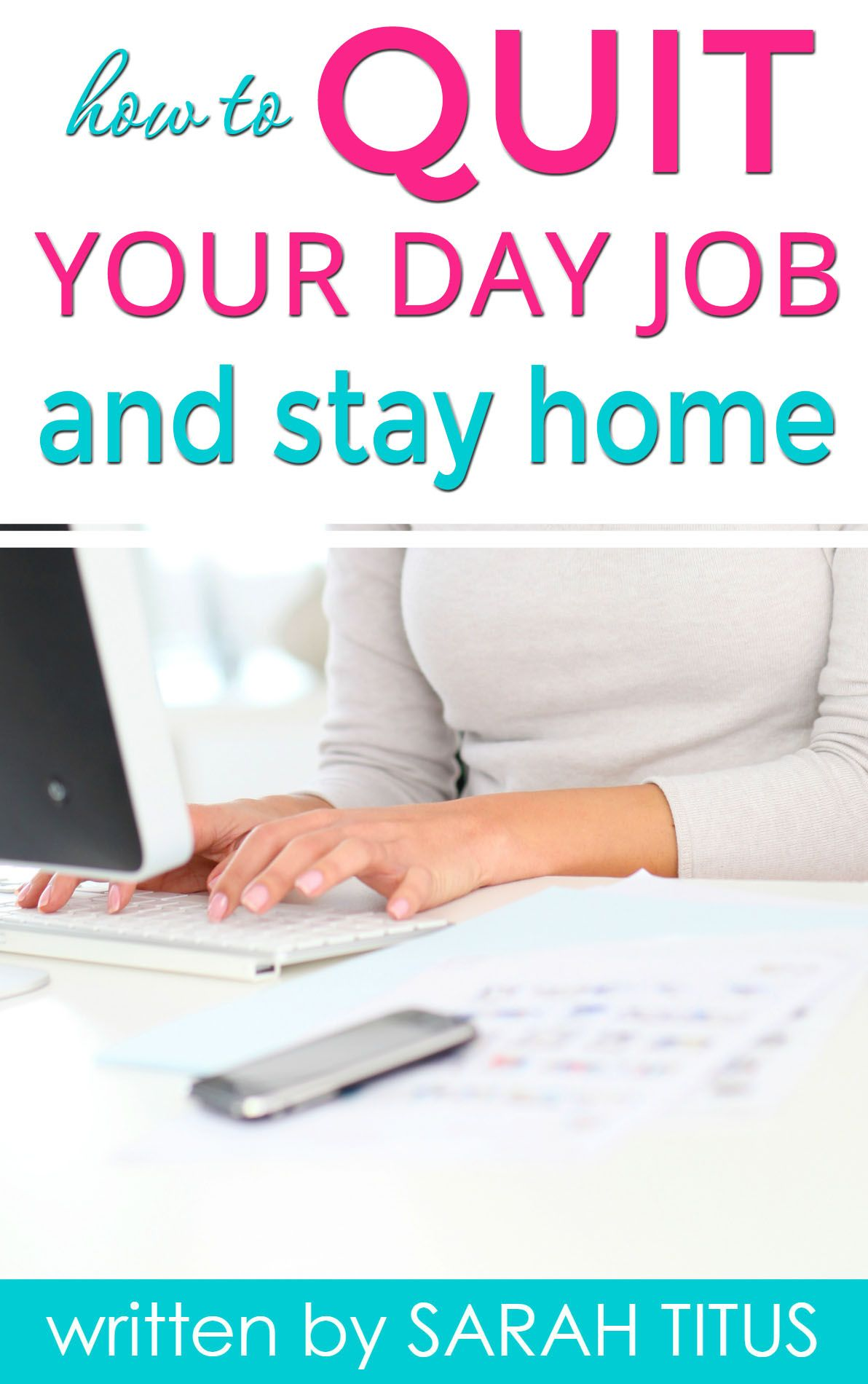 How to Quit Your Job and Stay Home | Learning, Frugal and Frugal living