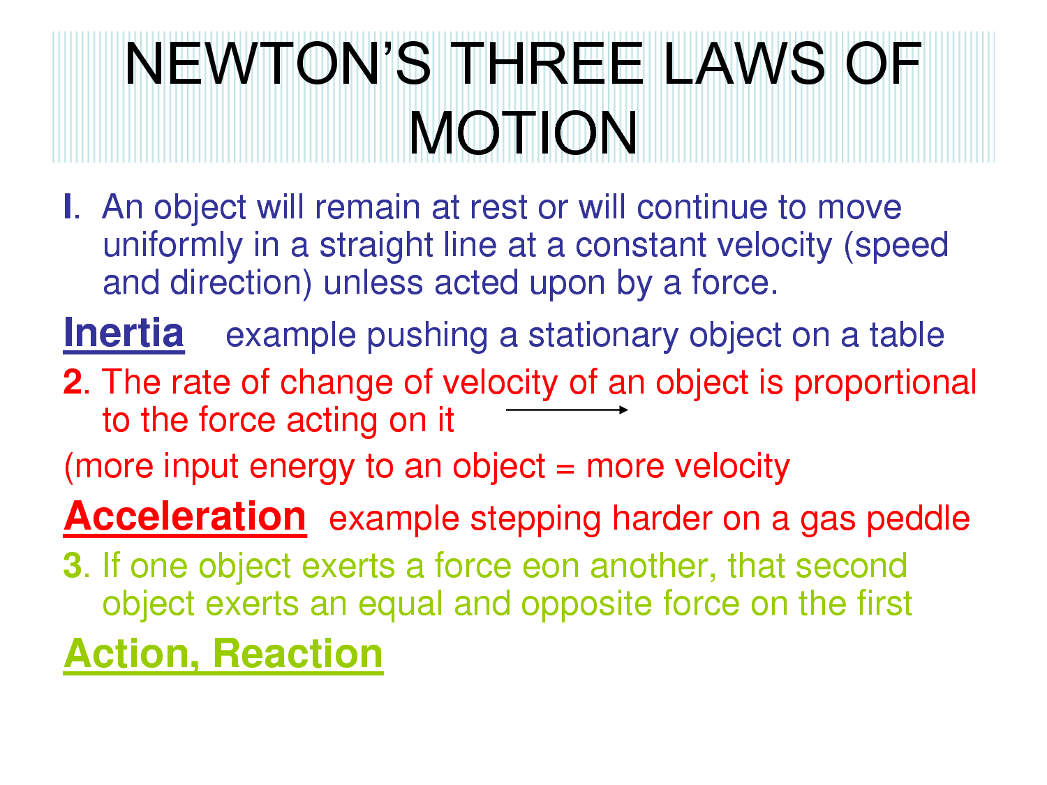 Three Laws of Motion by Sir Isaac Newton | Law, Isaac newton and ...