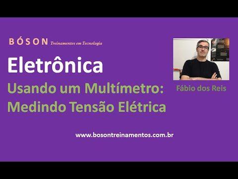 Curso de #Eletrônica - Usando um #Multímetro - Medindo #Tensão Elétrica