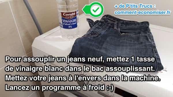 Comment Assouplir Un Jeans Neuf Facilement Utilisez Du Vinaigre Blanc Vinaigre Blanc Jeans Lavage Linge