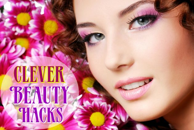 Clever Beauty Hacks Every Girl Should Know