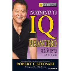 Incrementa Tu Iq Financiero De Robert Kiyosaki Pdf