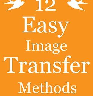 12 Fácil Métodos de transferencia de imagen para bricolaje proyectos!