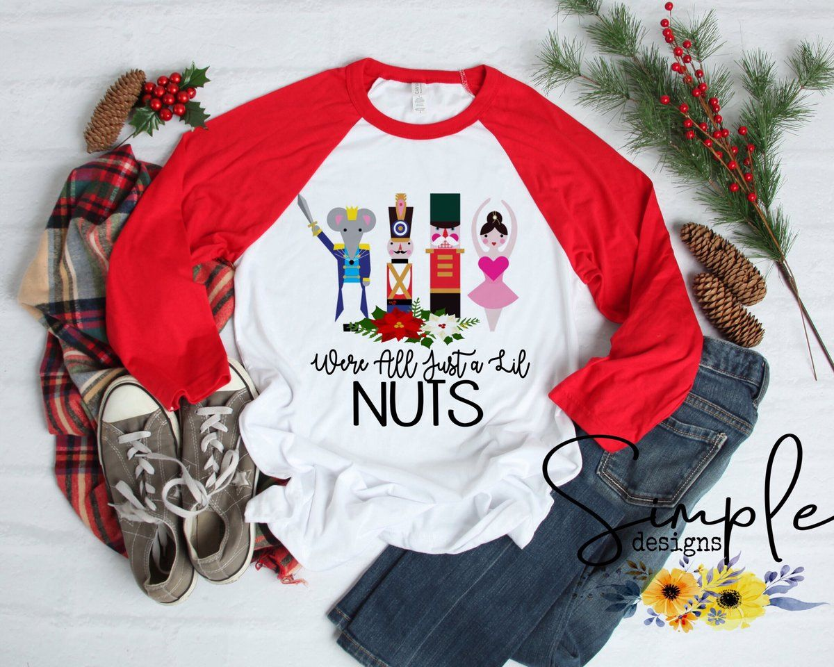 We're All Just a Lil Nuts Tshirt, Christmas Shirts, The