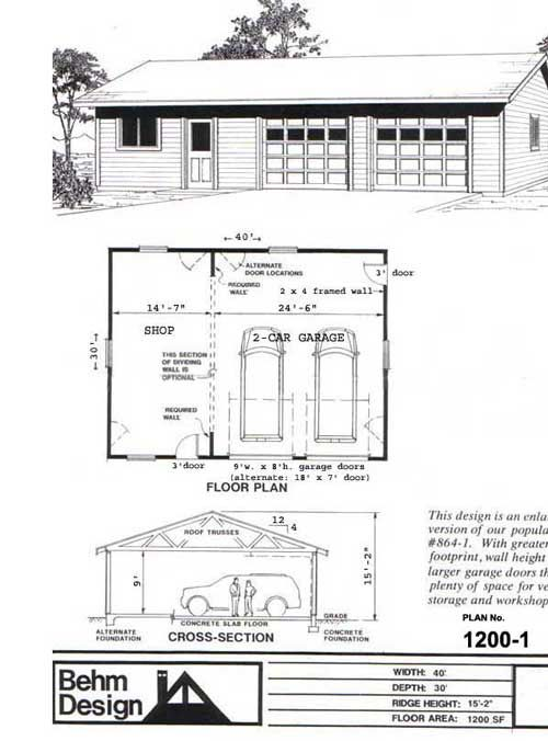 Two car garage with shop plan no 1200 1 40 39 x 30 39 by behm for 1 5 car garage plans