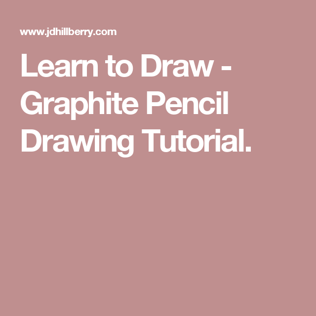 Learn to draw graphite pencil drawing tutorial