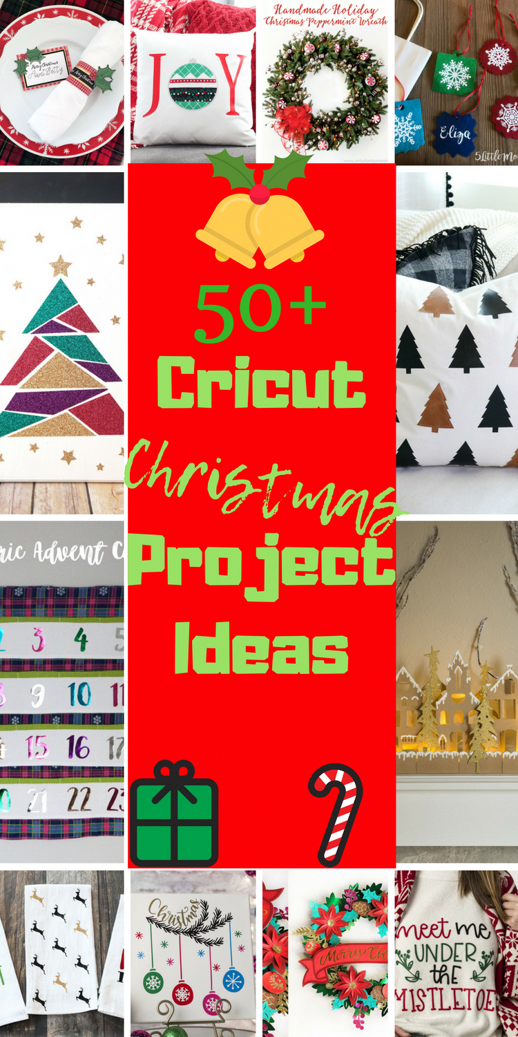 50 Cricut Christmas Projects For All Levels Clarks Condensed Christmas Projects Diy Cricut Christmas Ideas Christmas Projects