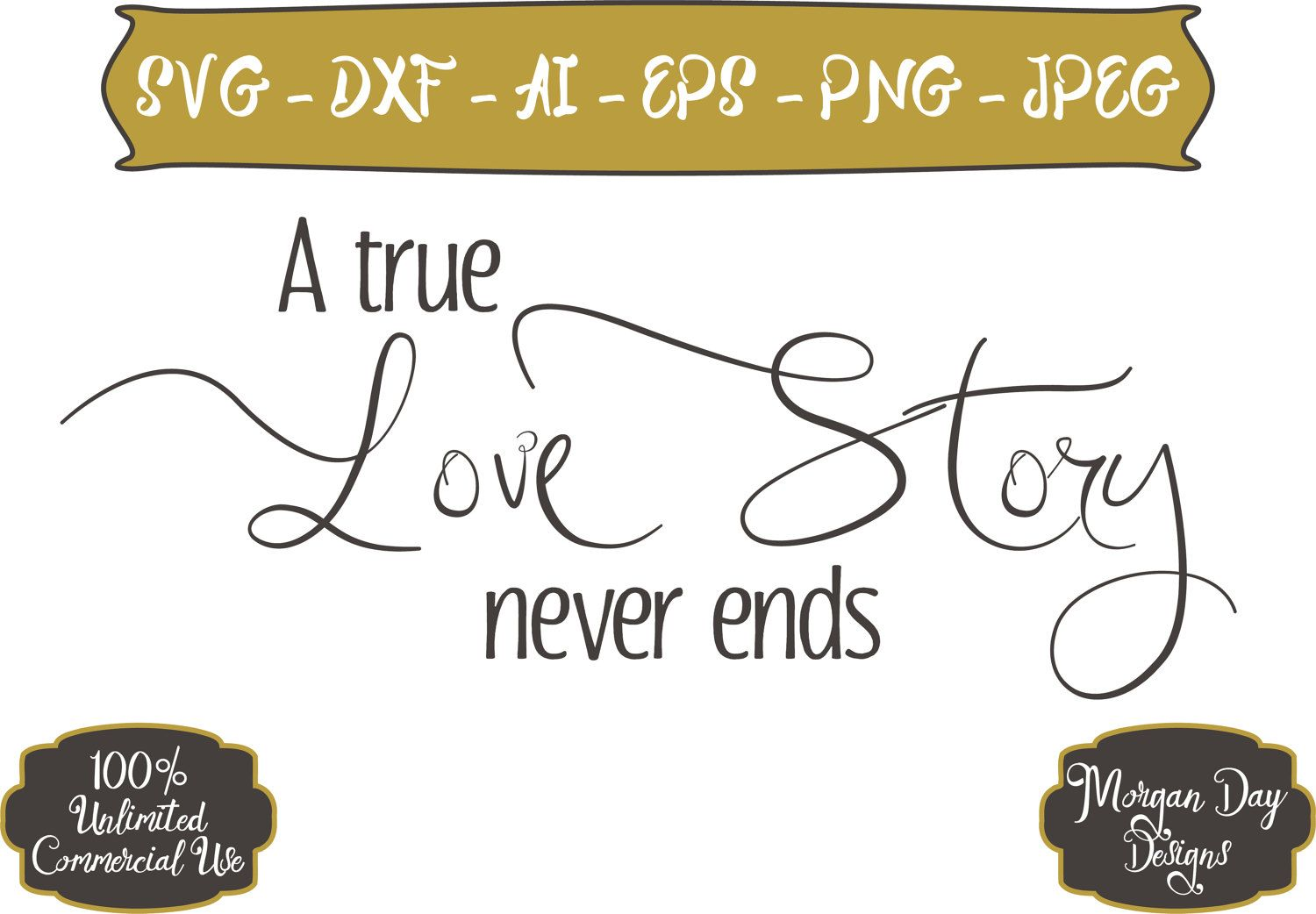 Download A True Love Story Never Ends SVG - Love SVG - Love Story ...