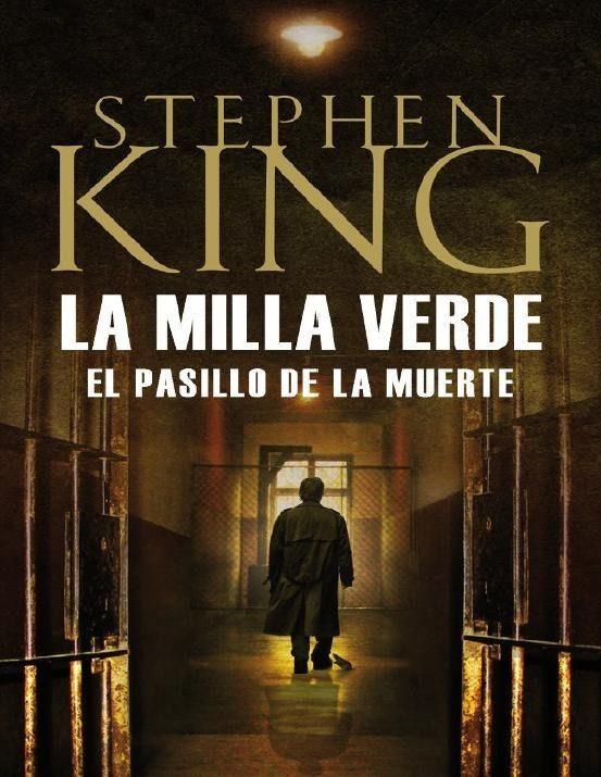Anibal Libros Para Todos La Milla Verde Stephen King Stephen King Libros De Stephen King Descargar Libros En Pdf