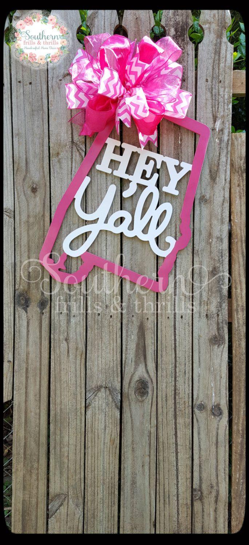 Alabama Door Hanger, Hey Y'all Door Hanger, State of Alabama, Wood Door Hanger, Front Door Decor, Wedding Shower Gift, Alabama by SouthernThrills on Etsy