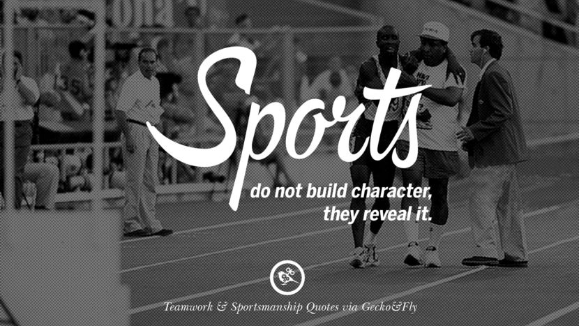 50 Inspirational Quotes About Teamwork And Sportsmanship Sportsmanship Quotes Inspirational Quotes Teamwork Quotes