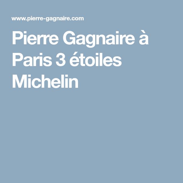 Pierre Gagnaire à Paris 3 étoiles Michelin Resto Bonnes