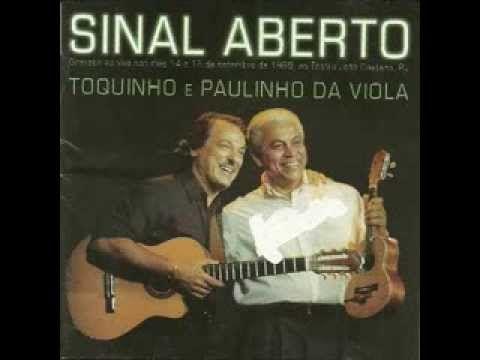 Toquinho e Paulinho da Viola - YouTube