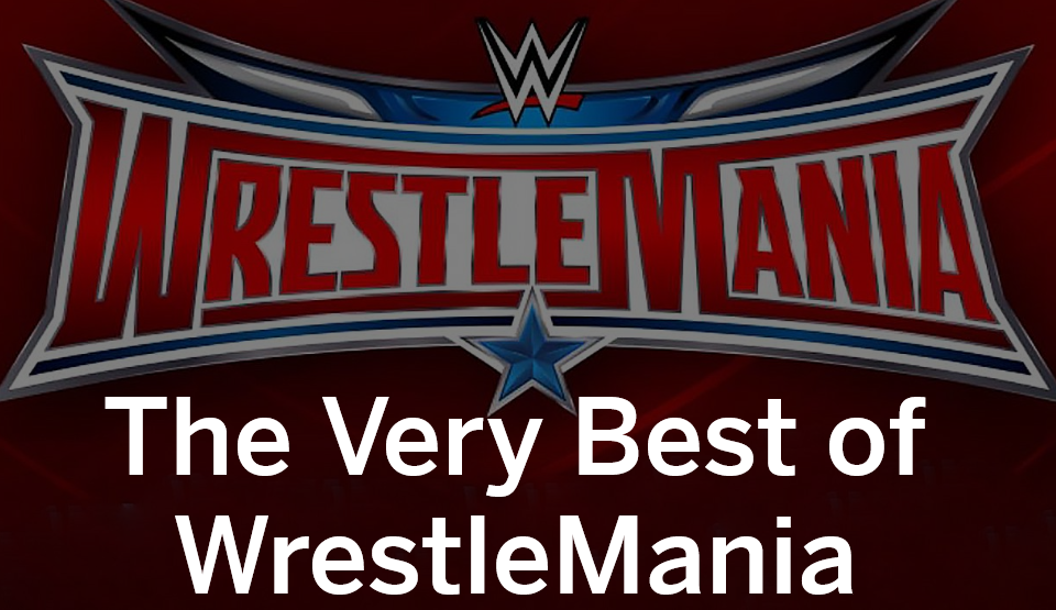 The Best Of Wrestlemania Our Favorite Matches Performers Moments And Much More Wrestlemania Logo Wrestlemania Wrestlemania 32