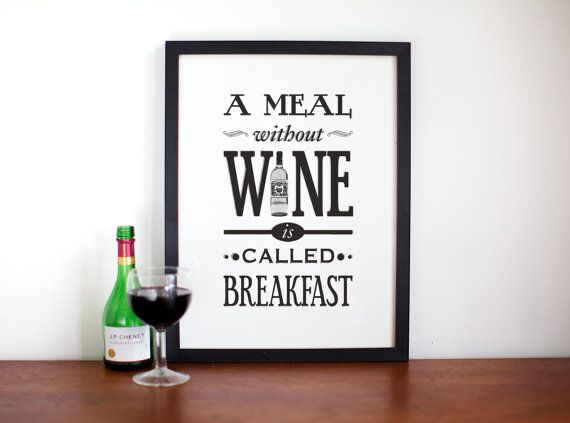 Wine Poster, A Meal Without Wine, Kitchen Art, Wine Print, Black ...