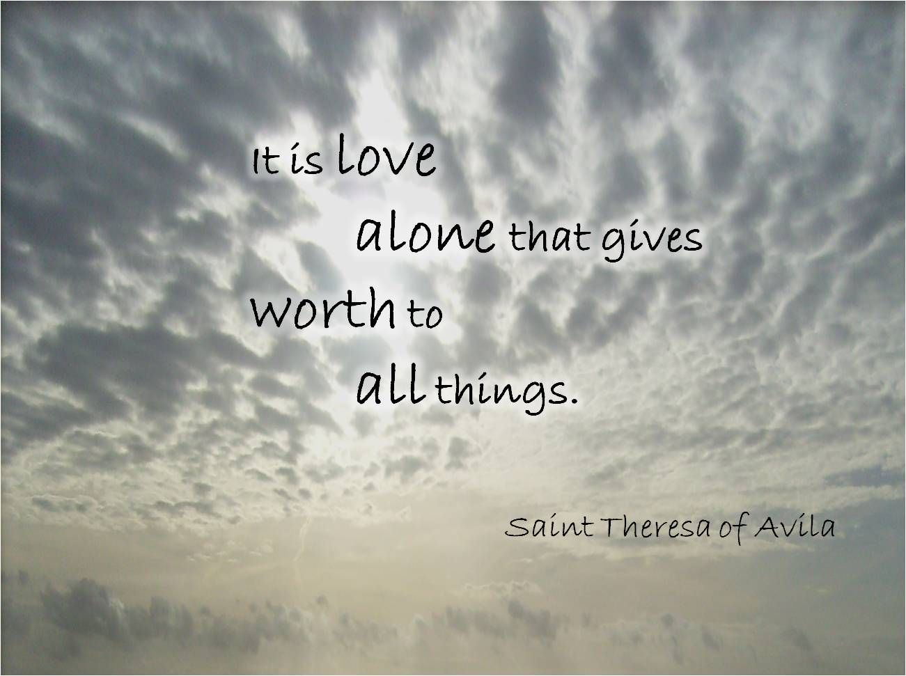 Catholic Quotes On Love It Is Love Alone…saint Theresa Of Avila Quote  Saint Quotes