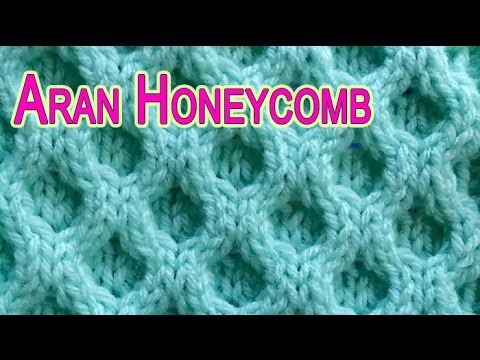 Classic Aran Honeycomb | Video tutorial on How to knit | Pinterest ...