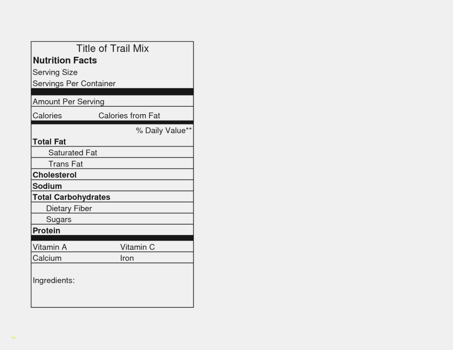 Nutrition News Blank Nutrition Facts Label Template Pertaining To Blank Food Label Template Food Label Template Nutrition Facts Label Nutrition Facts