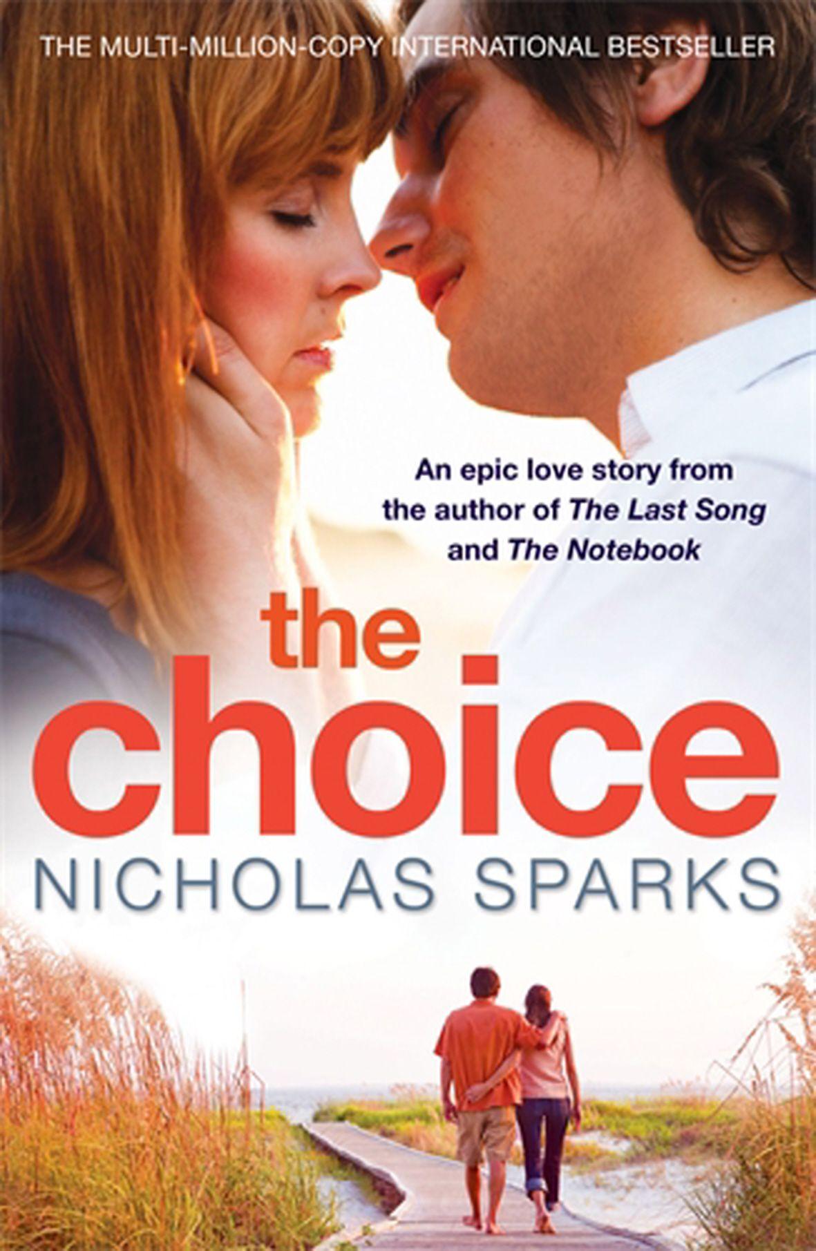 the choice nicholas sparks s sparks nicholas grisham the choice nicholas sparks