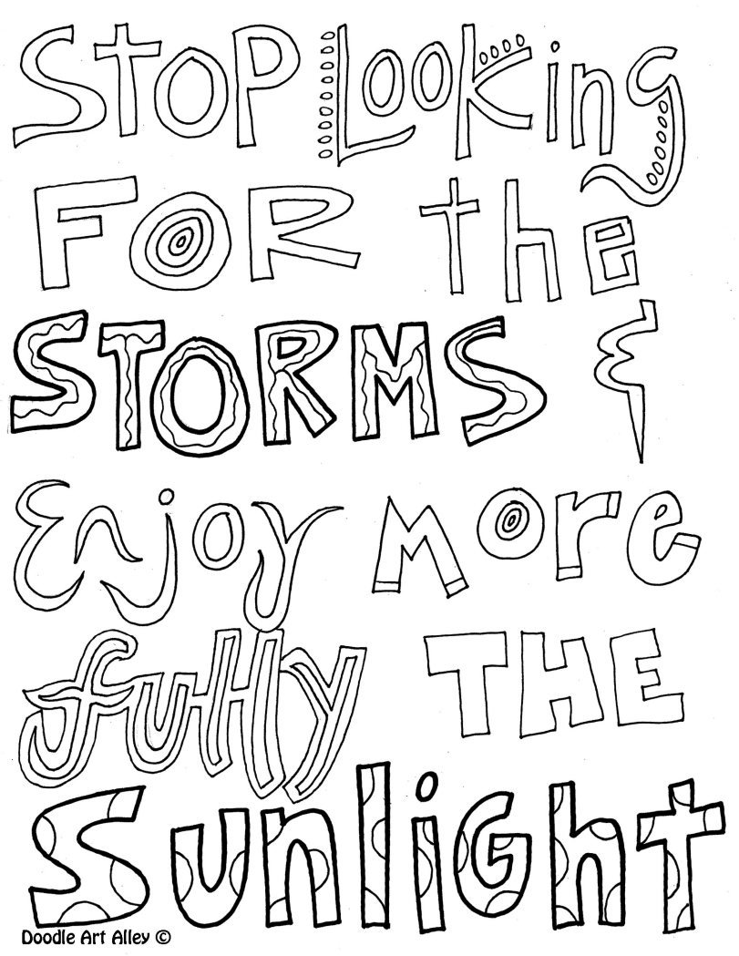 Stop Looking For The Storms And Enjoy More Fully Sunlight Great Coloring Page