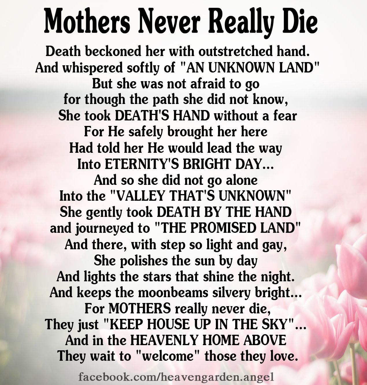 In Loving Memory Of My Mom….. Heavens Garden Love my