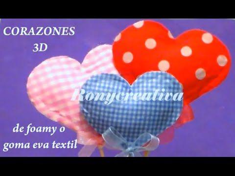 b134b5a56672 Dia de las madres) COMO HACER CORAZONES DE FOMI O GOMA EVA en 3D ...