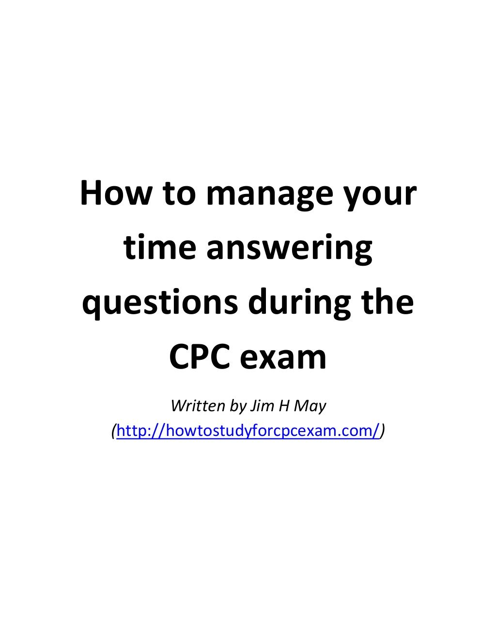 How to manage your time answering questions during the cpc