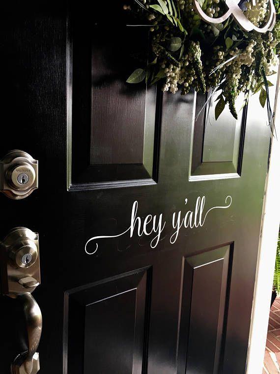 Hey Y'all Decal Door Decal Southern Door Decor Porch Curb