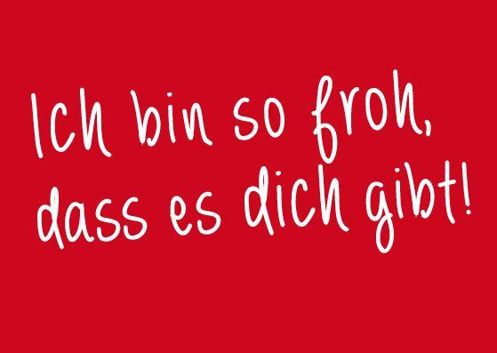 ICH BIN SO FROH, DASS ES DICH GIBT | Kitschige ...