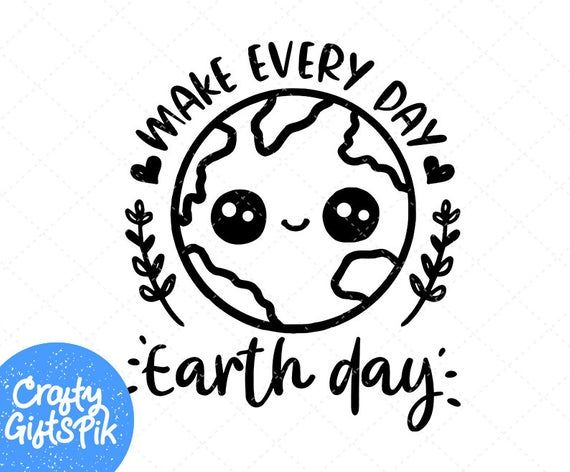Photo of Make Every Day Earth Day Svg, Earth Day Cut File, Planet Earth Day Design, Mother Earth Svg, Environmental Svg Dxf Eps Silhouette Cricut