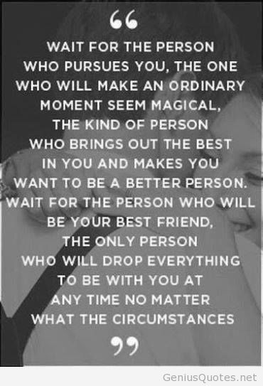 Wait For That Person Love Lives Quotes Love Quotes