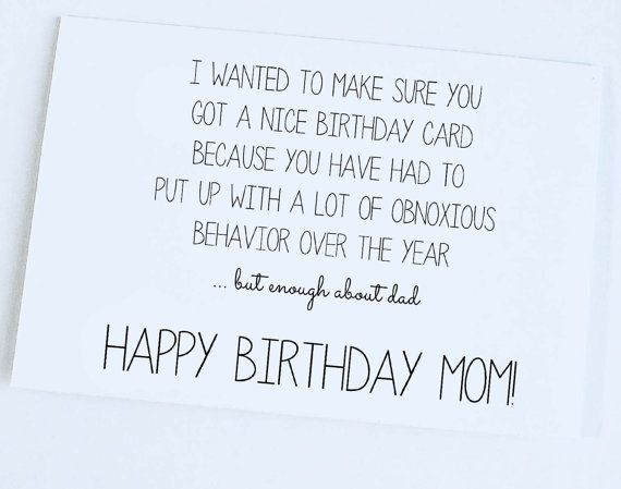 FUNNY QUOTES TO SAY TO YOUR MOM ON HER BIRTHDAY image quotes at – Birthday Card Quotes Mom