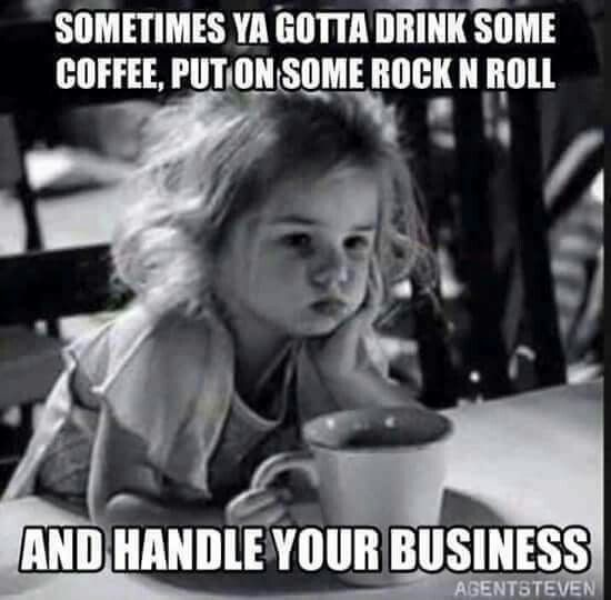 Pin By Ashley Stevens On Coffee And Tea Memes Funny Quotes Words Inspirational Quotes