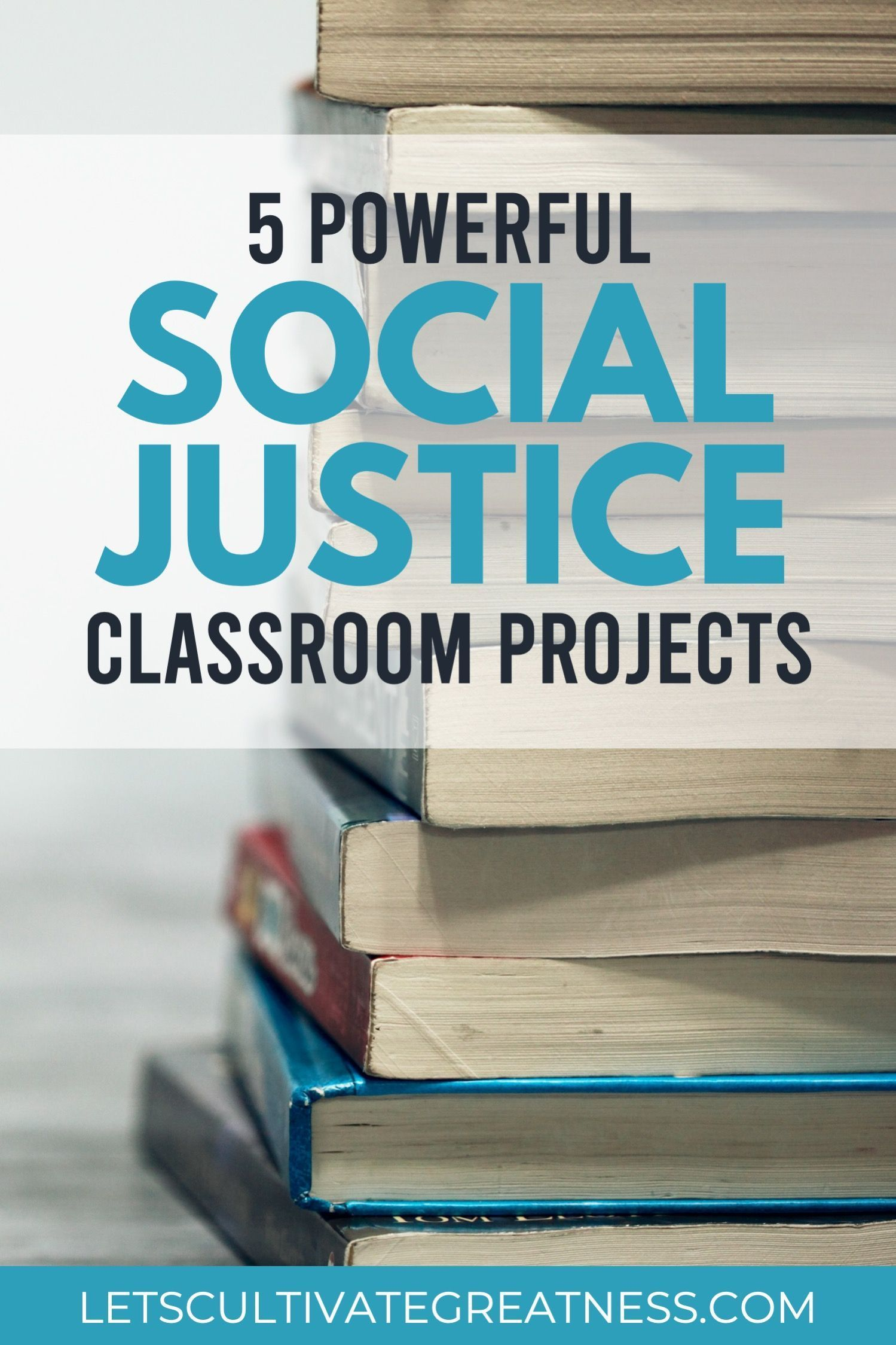 5 Social Justice Projects That Will Empower Your Students Social Studies Teaching Strategies High School Social Studies Social Justice