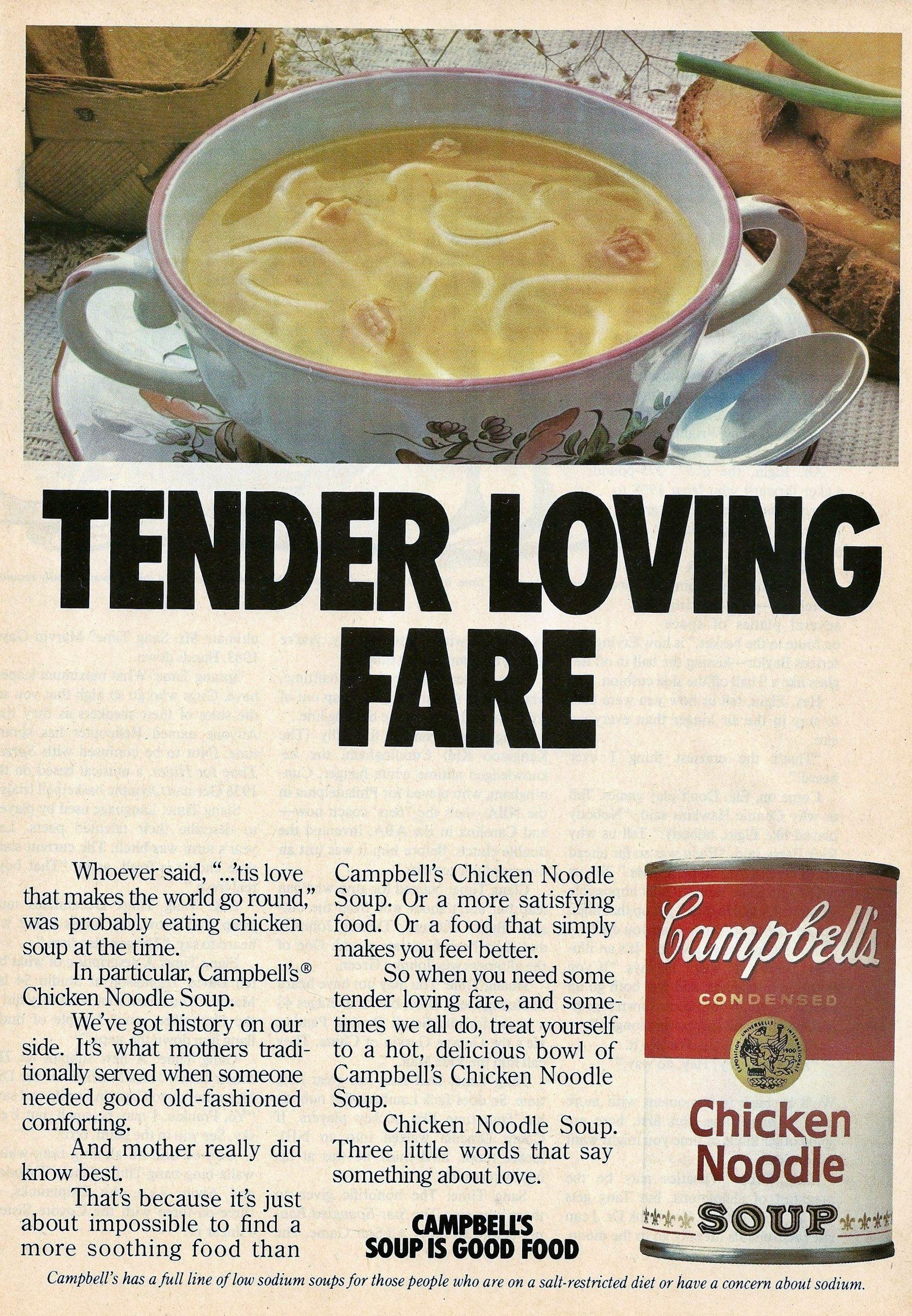 Campbells Soup Chicken Noodle Soup Soup Is Good Food 1984 Ad Soup