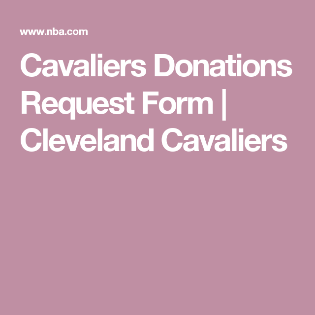Cavaliers Donations Request Form  Cleveland Cavaliers  Pta