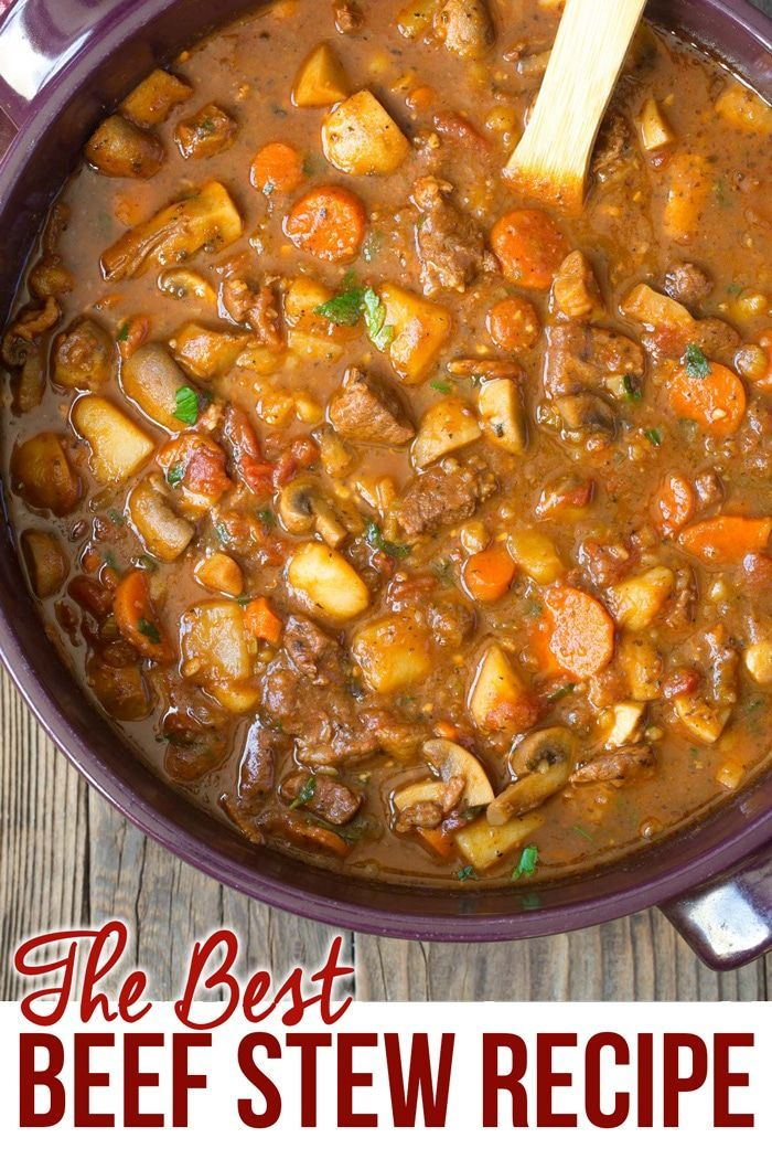 This Easy Beef Stew With Mushrooms Is Truly The Best Beef Stew Recipe We Ve Ever Tasted Make Crockpot Beef Best Beef Stew Recipe Beef Stew Recipe Stew Recipes