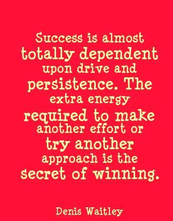PERSISTENCE IS KEY!!!