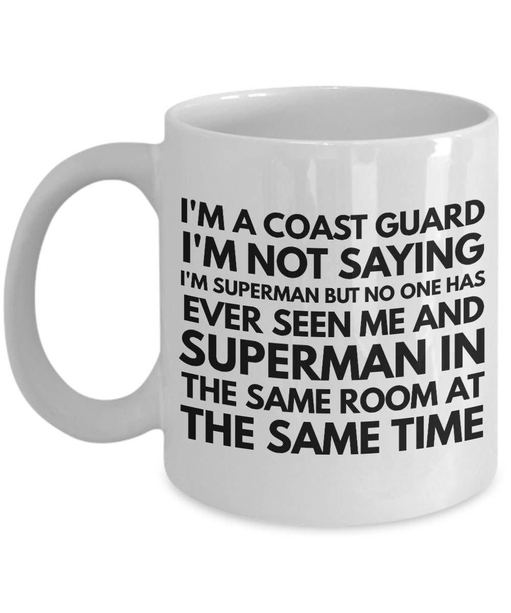 Coast Guard Mugs - US Coast Guard Mug - Coats Guard Gifts - Superman Coast Guard Quote - US Coast Guard Logo by AmendableMugs on Etsy