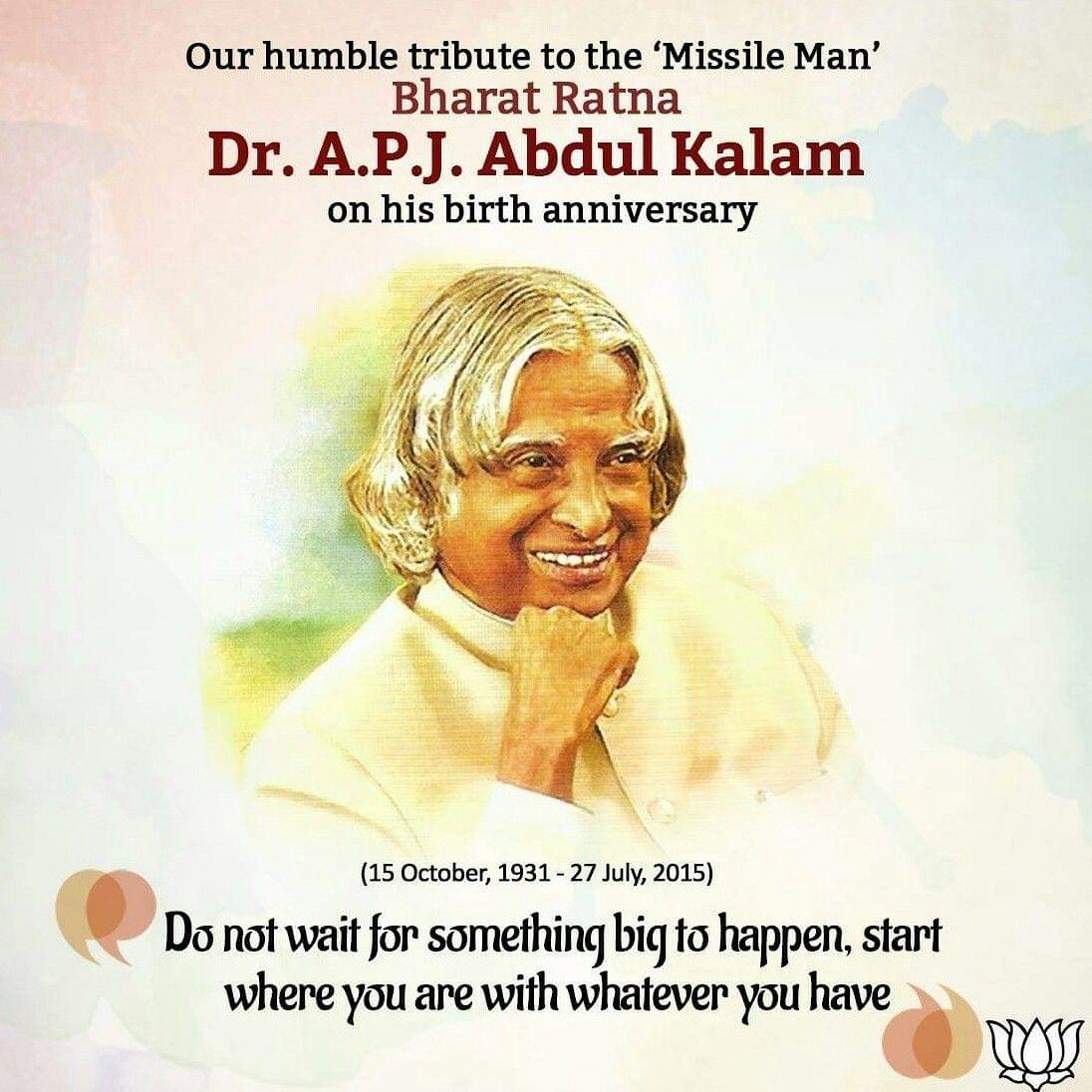 Remembering Apj Abdul kalam Sir on his Birth anniversary