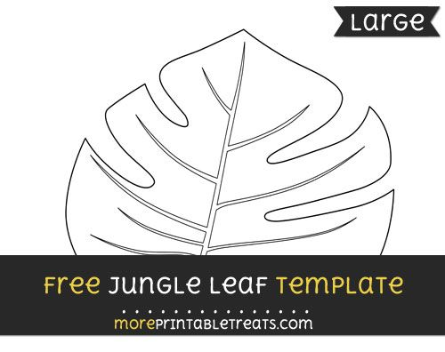 Free Jungle Leaf Template  Large  Shapes And Templates
