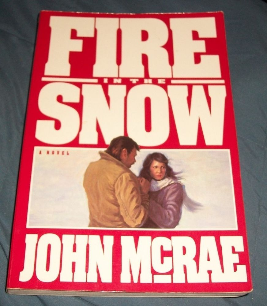 Fire in the Snow, John McRae, 1993 Paperback 1st ed Deseret Book LDS